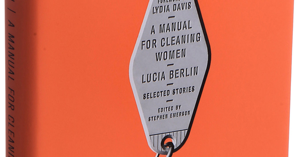 lucia berlin manual for cleaning woman