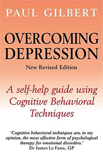overcoming depression a self help guide using cognitive behavioral techniques
